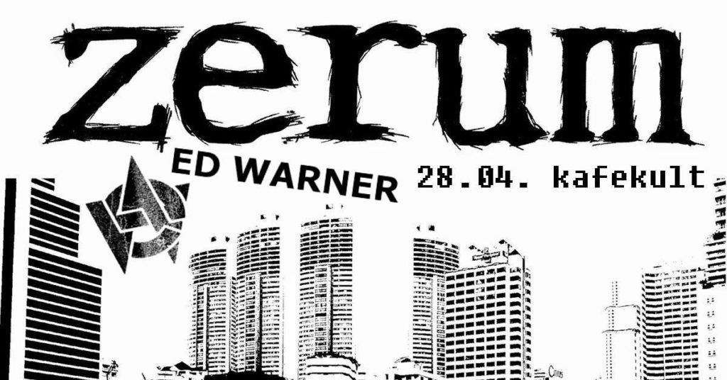 Zerum + Ed Warner+ My Own Voice + Crisis Benoit + CC