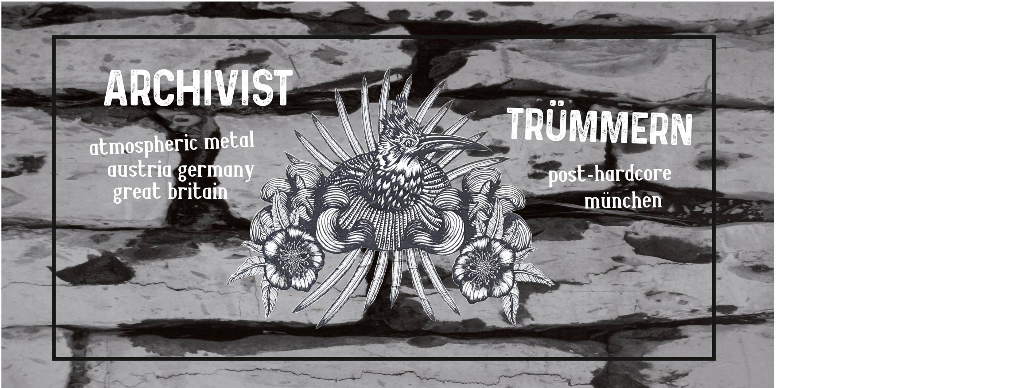 Archivist + Trümmern