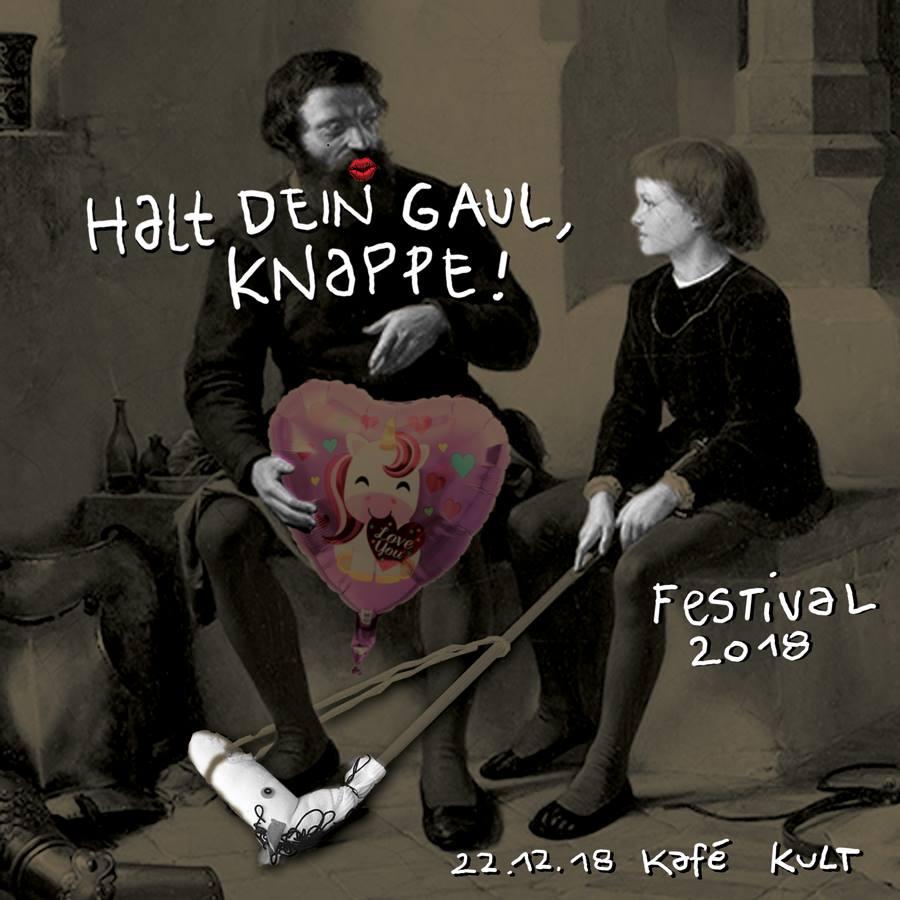 Halt dein Gaul, Knappe - Festival 2018