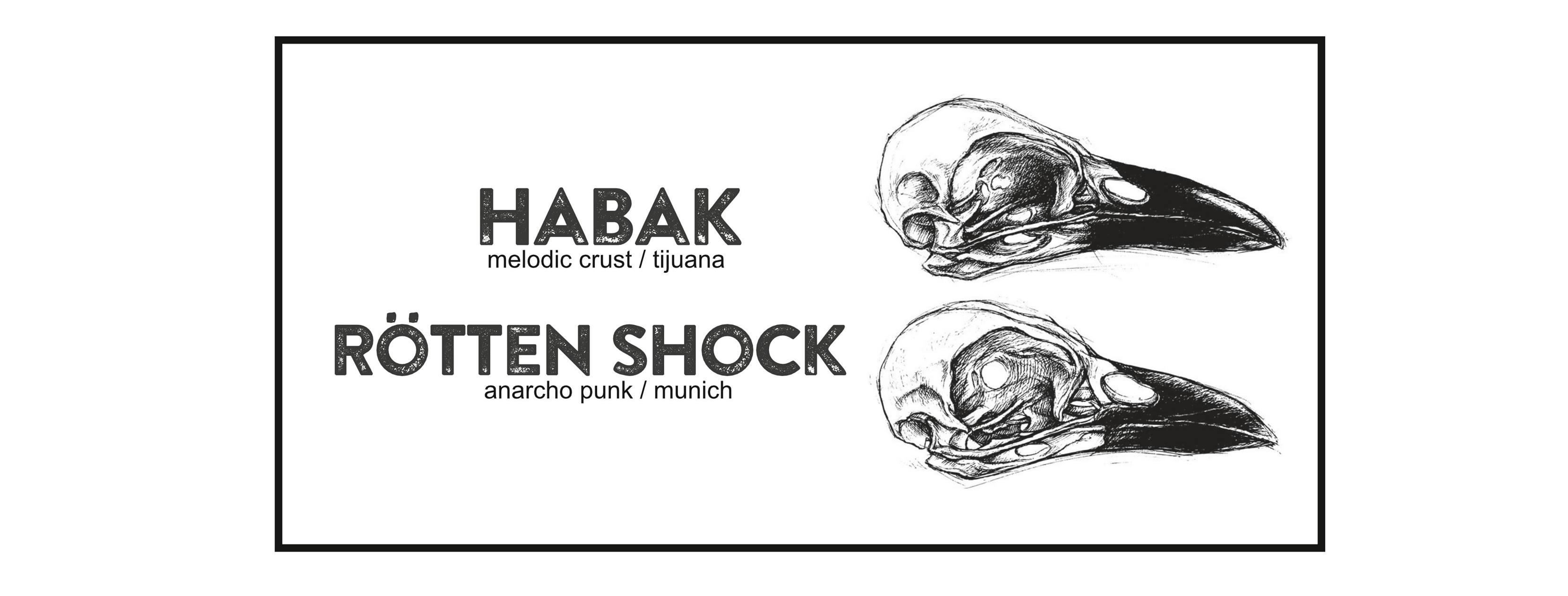 Habak + Rötten Shock