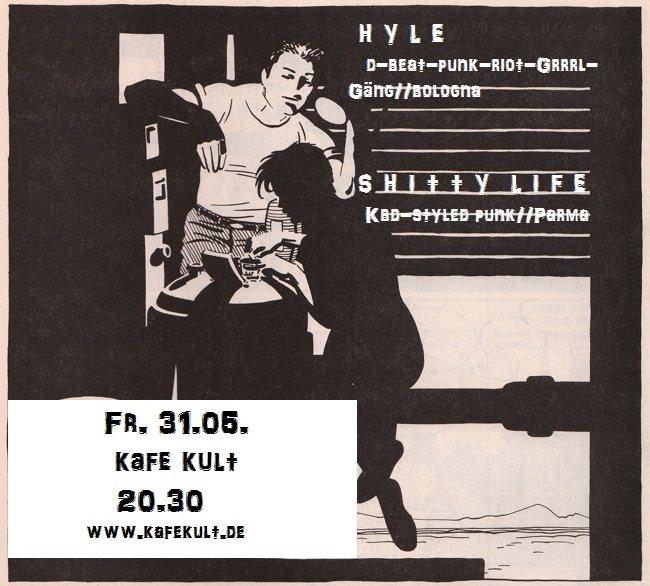 Hyle + Shitty Life