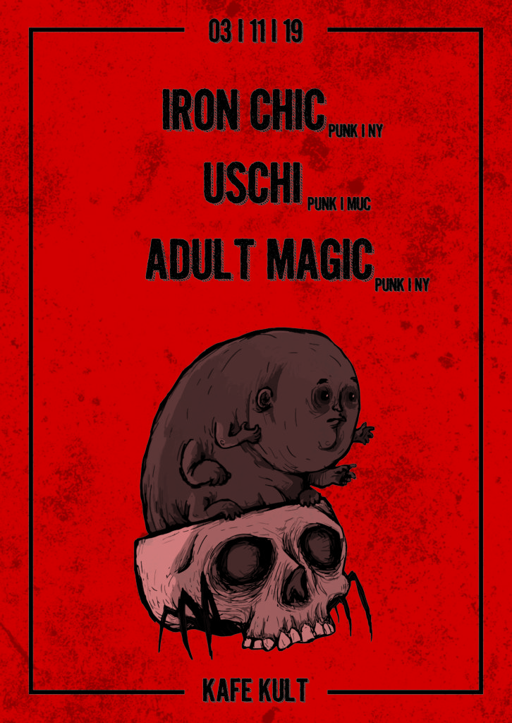 IRON CHIC + USCHI + ADULT MAGIC