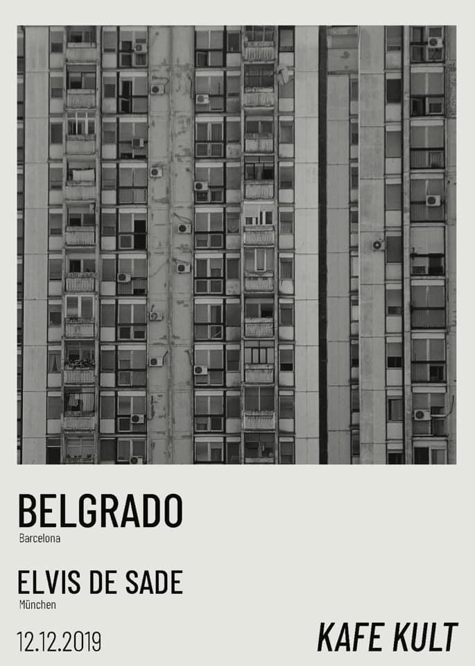 Belgrado + Elvis de Sade