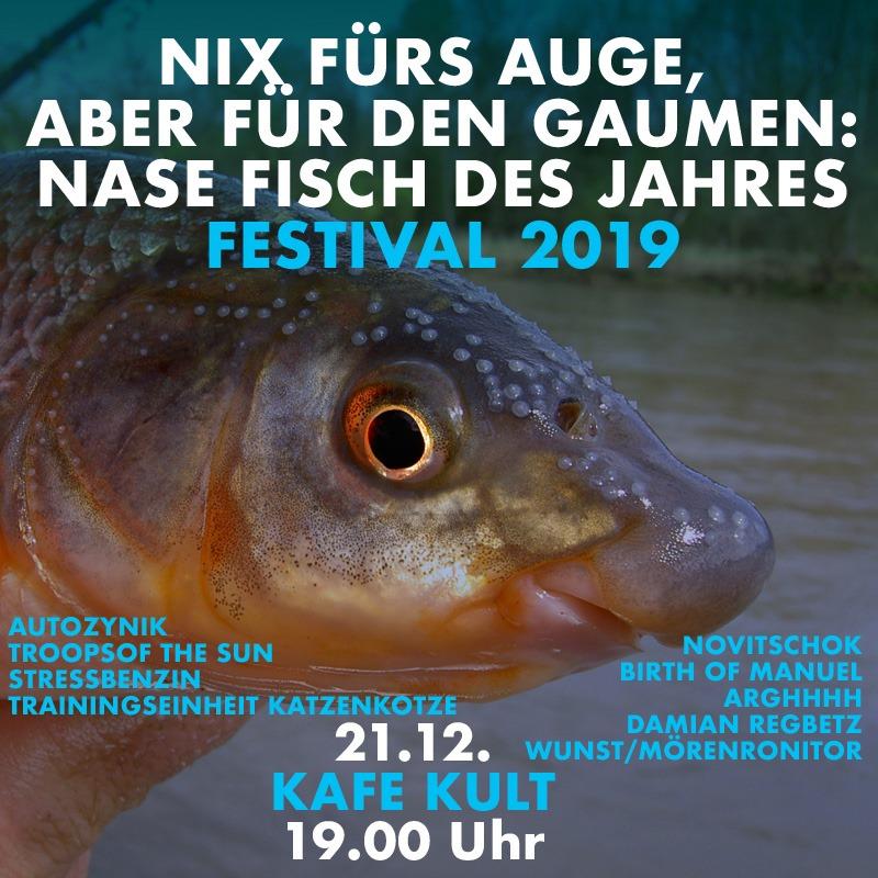 Bodensatz präsentiert: Nase Fisch des Jahres Festival 2019