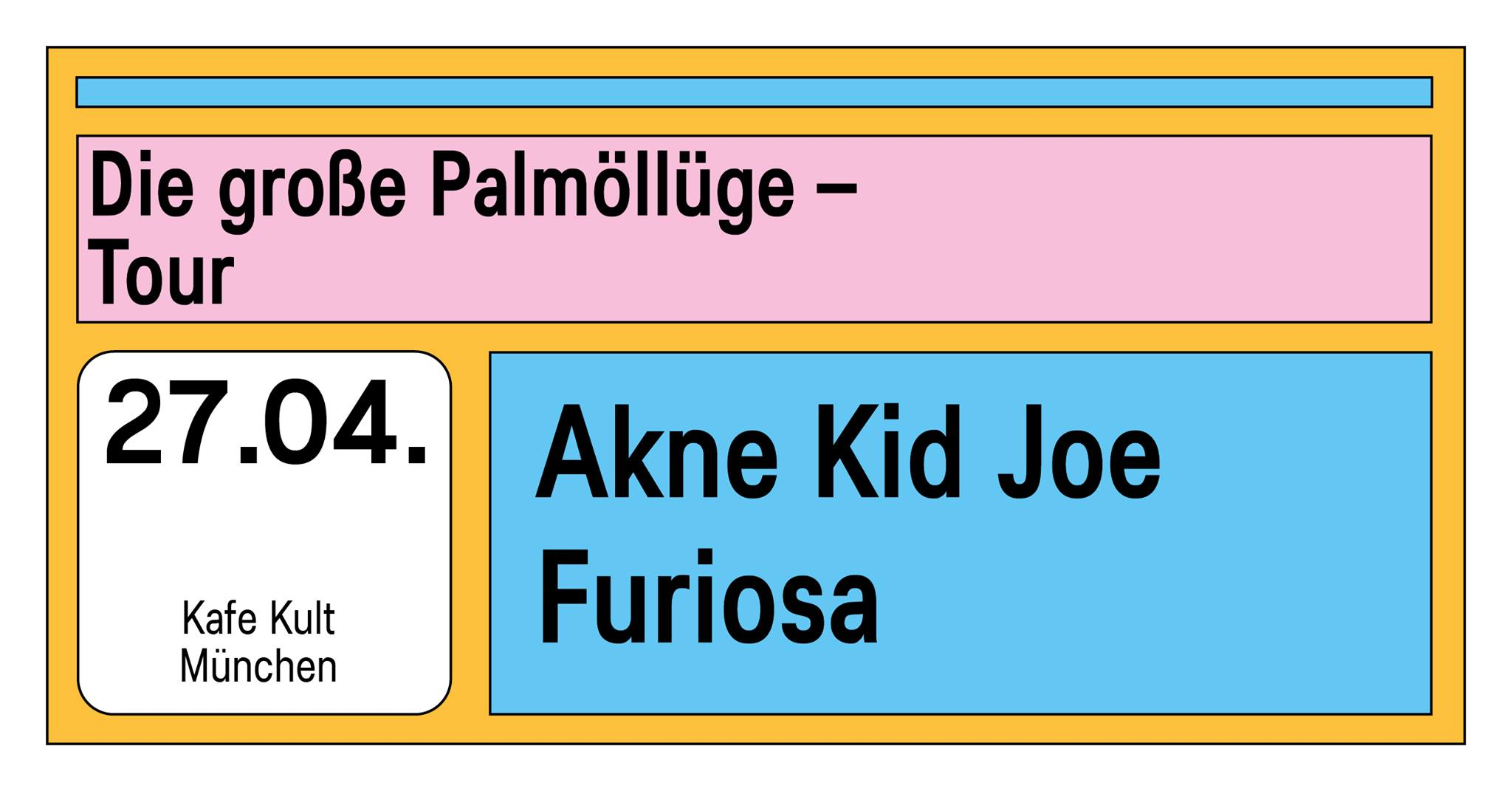 AKNE KID JOE + FURIOSA